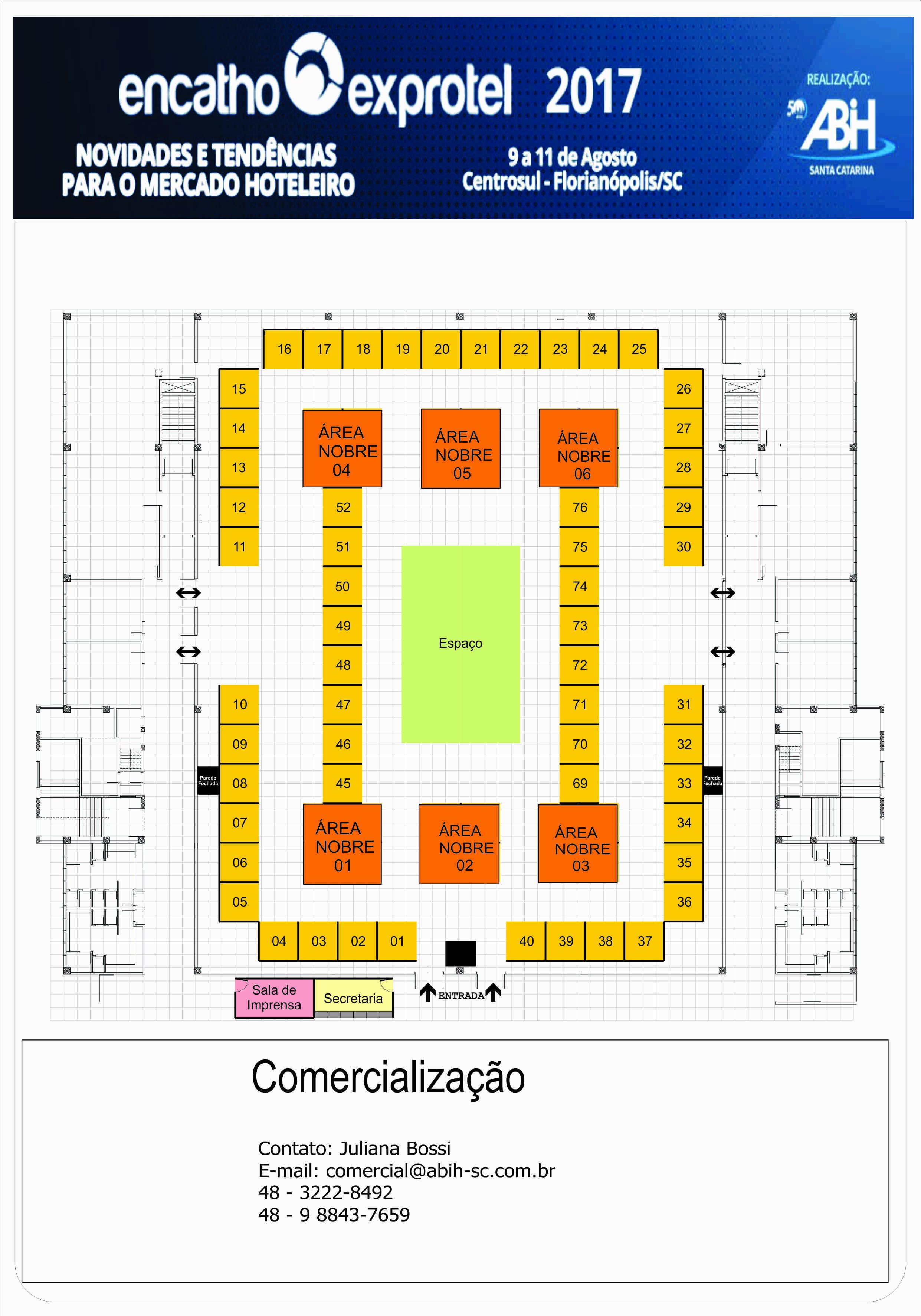 Planta expositores Encatho e Exprotel 2017