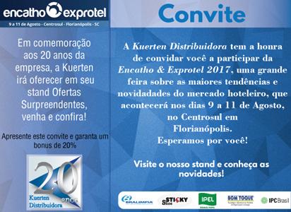 Kuerten Distribuidora oferece condições especiais no Encatho & Exprotel