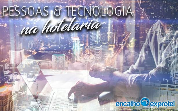 Anderson Nielson fala sobre Pessoas e Tecnologia na hotelaria no Encatho & Exprotel