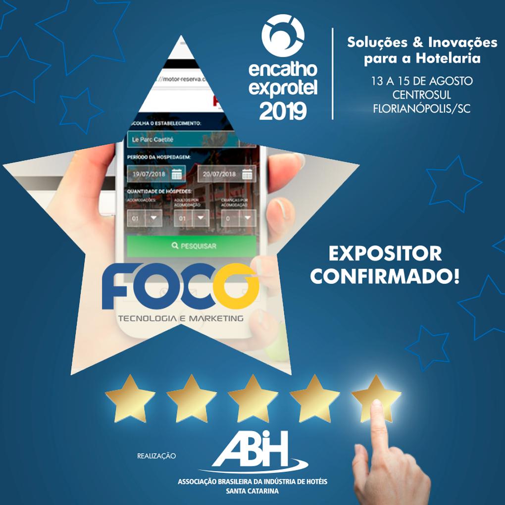 Foco Multimídia Soluções de tecnologia no Encatho e Exprotel 2019